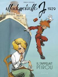 Mademoiselle J - tome 1 - I...