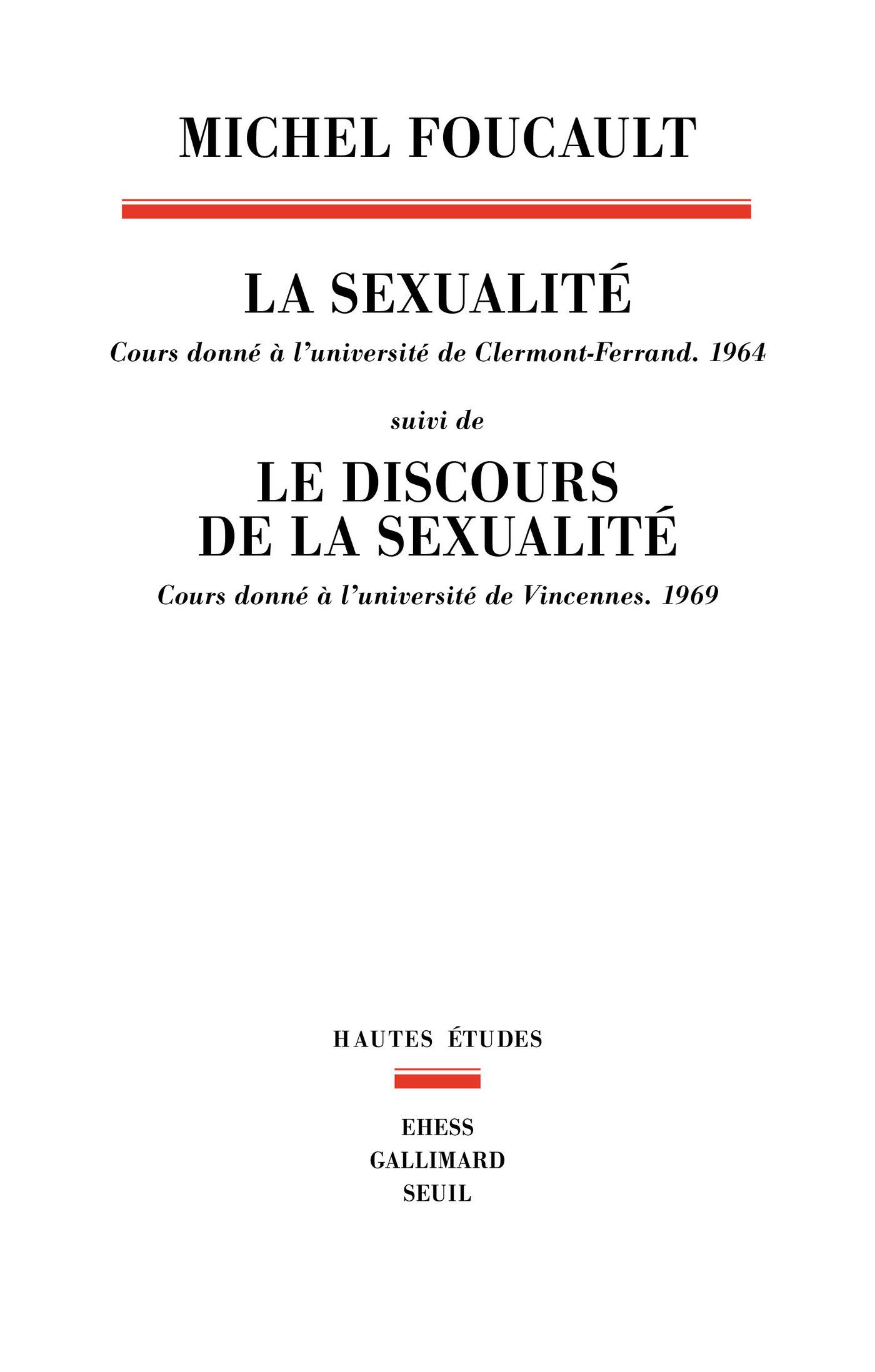 La sexualité - Cours donné à l'université de Clermont-Ferrand (1964)