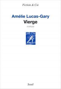 Vierge | Lucas-gary, Amelie. Auteur