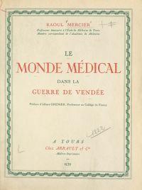 Le monde médical dans la gu...