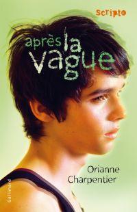 Après la vague | Charpentier, Orianne. Auteur