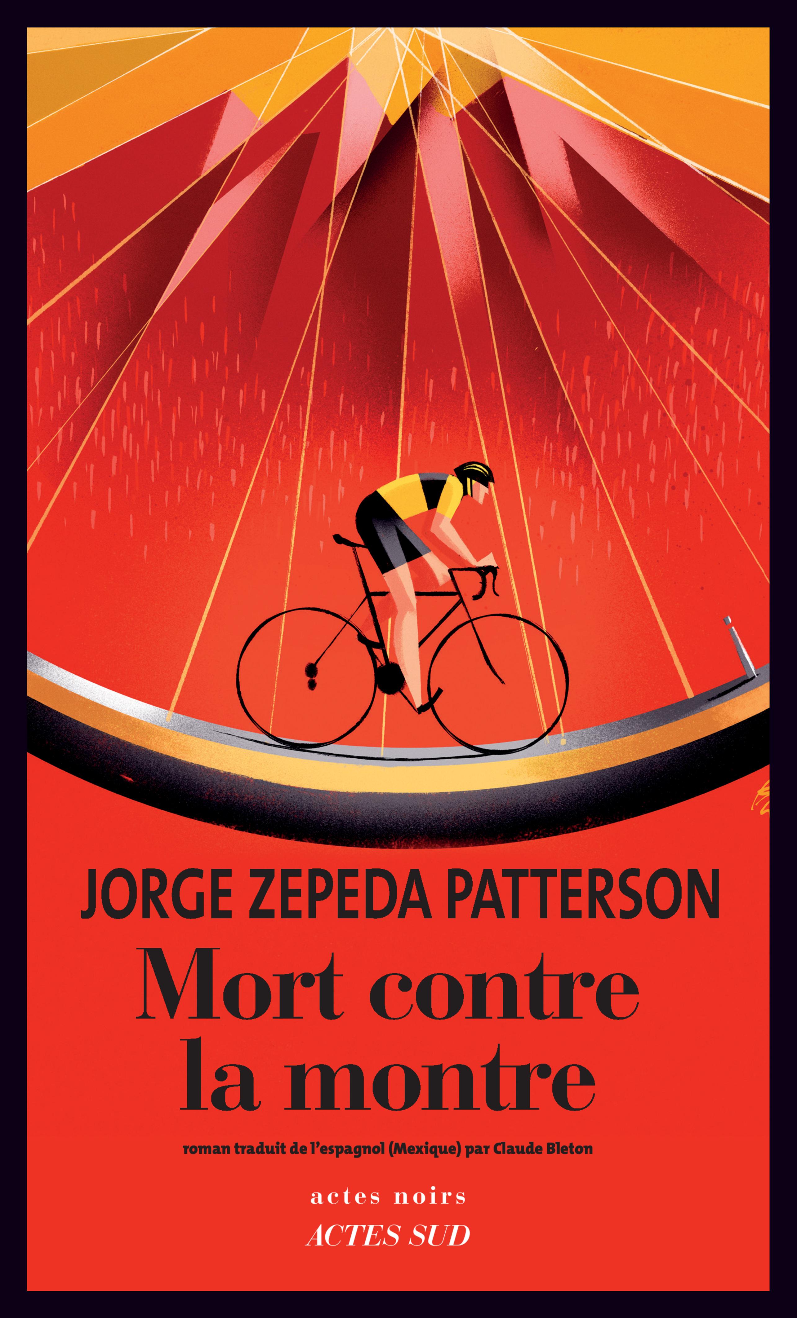 Mort contre la montre | Zepeda patterson, Jorge