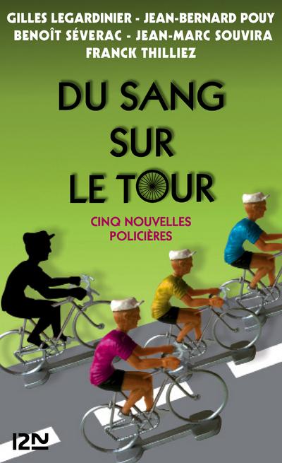 Du sang sur le Tour | LEGARDINIER, Gilles