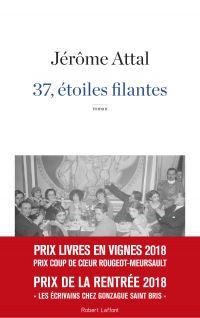 37, étoiles filantes | Attal, Jérôme