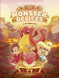 Monster Délices - tome 2 - ...
