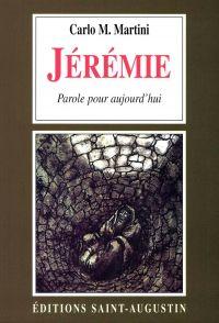Jérémie, une parole pour au...