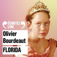 Florida | Bourdeaut, Olivier. Auteur