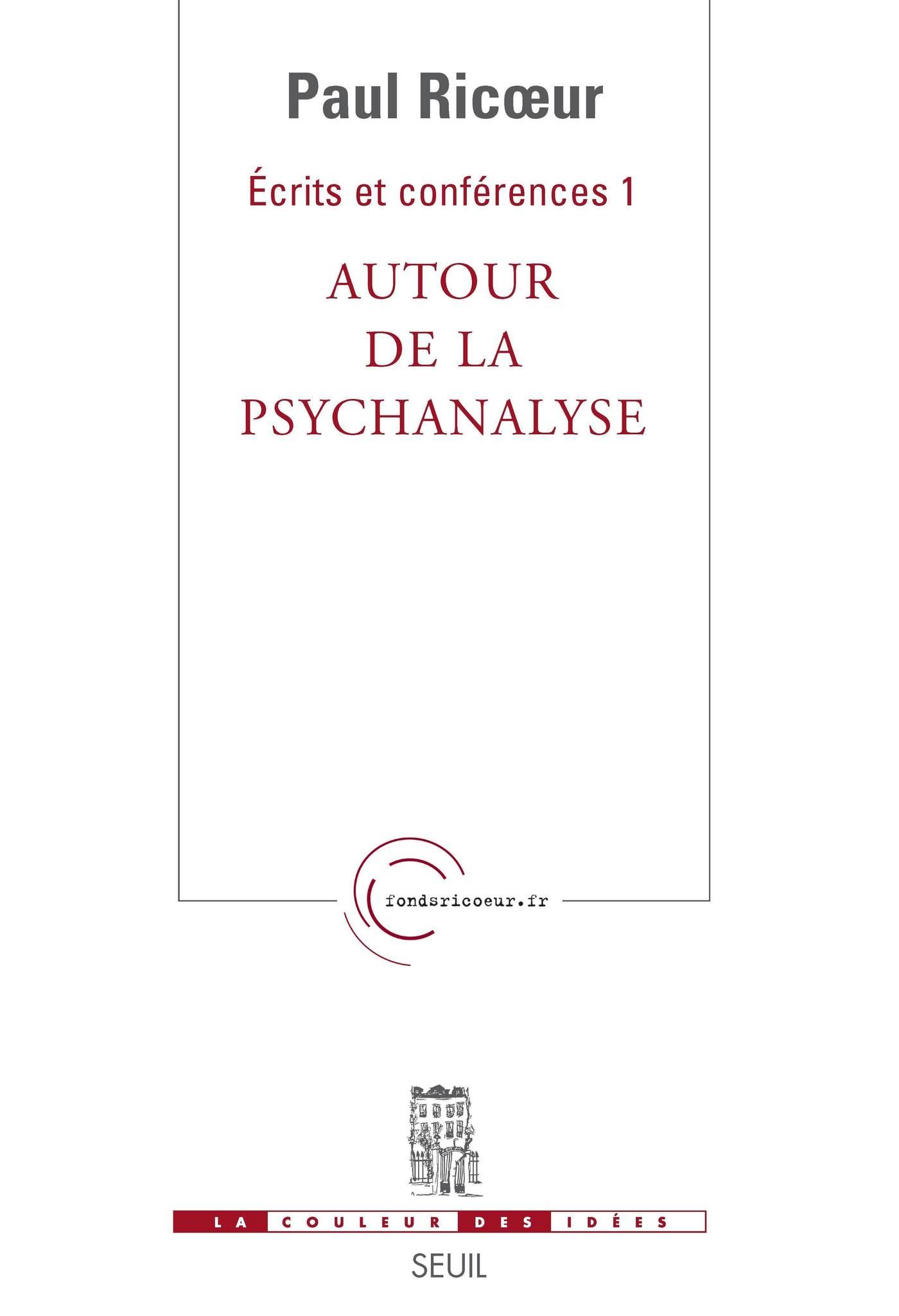 Ecrits et Conférences. Autour de la psychanalyse,