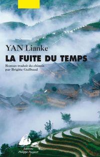 La Fuite du temps | Yan, Lianke (1958-....). Auteur