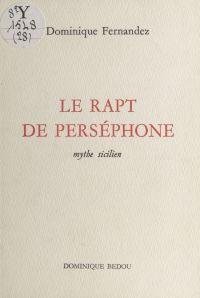 Le rapt de Perséphone : myt...