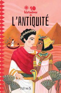 10 histoires de l'Antiquité