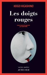 Les doigts rouges | Higashino, Keigo