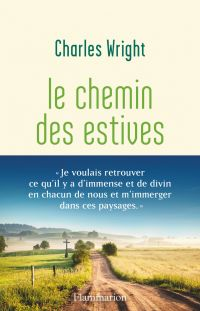Le chemin des estives | Wright, Charles (19..-....) - biographe. Auteur