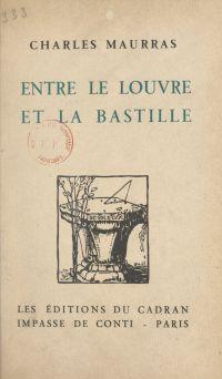Entre le Louvre et la Bastille