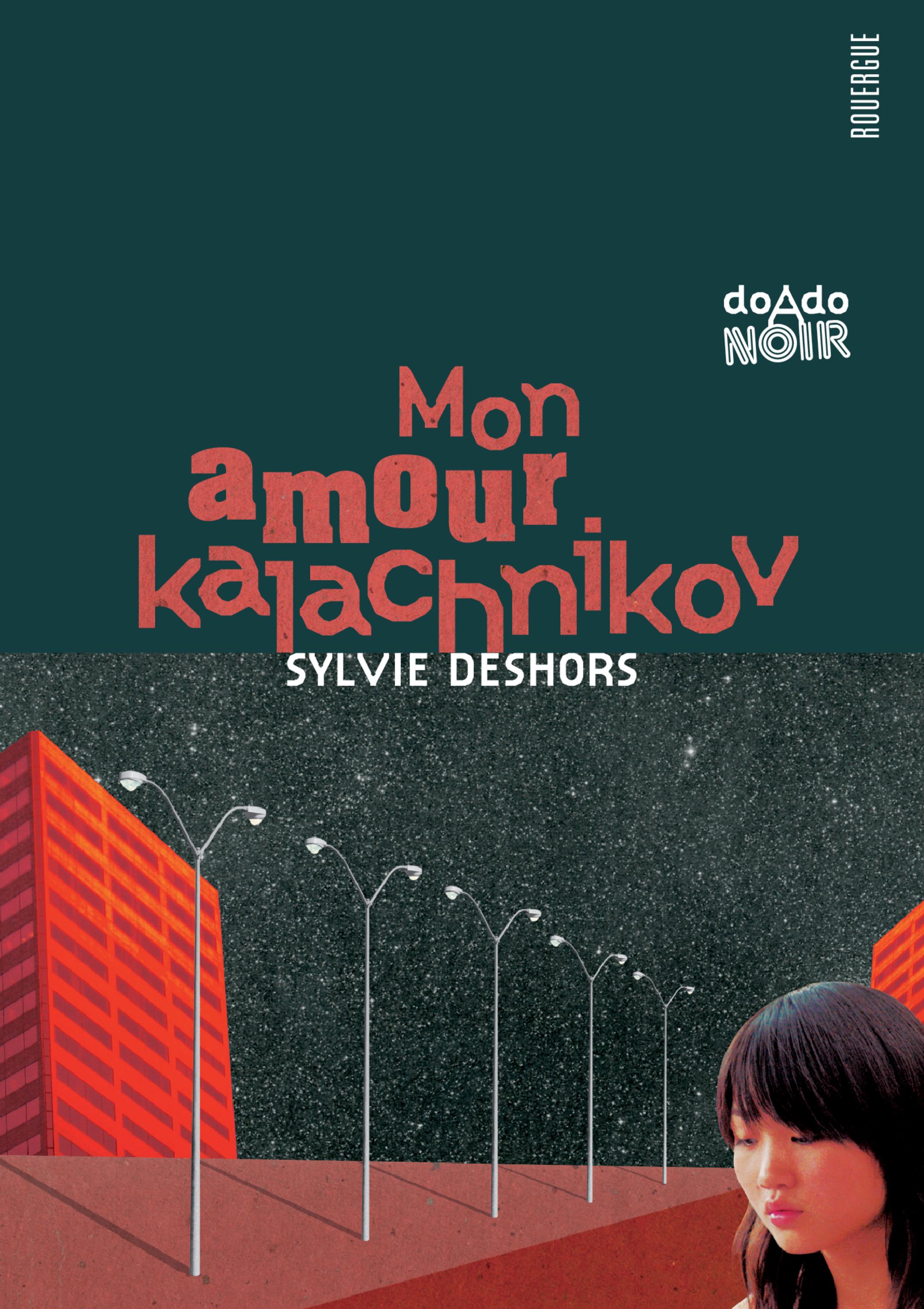 Mon amour kalachnikov | Deshors, Sylvie