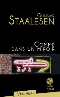 Comme dans un miroir | Staalesen, Gunnar. Auteur