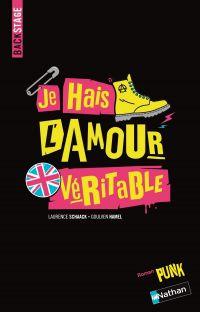Backstage - Je hais l'amour véritable | Schaack, Laurence. Auteur