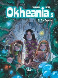 Okhéania - Volume 3 - The D...