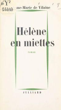 Hélène en miettes
