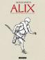 Alix - L'Int?grale N&B (Livre 1)