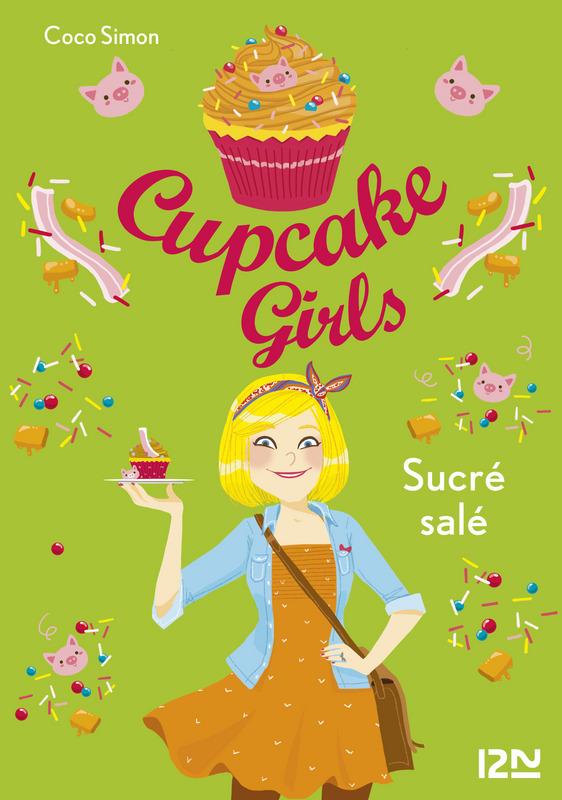 Cupcake Girls - tome 3 |