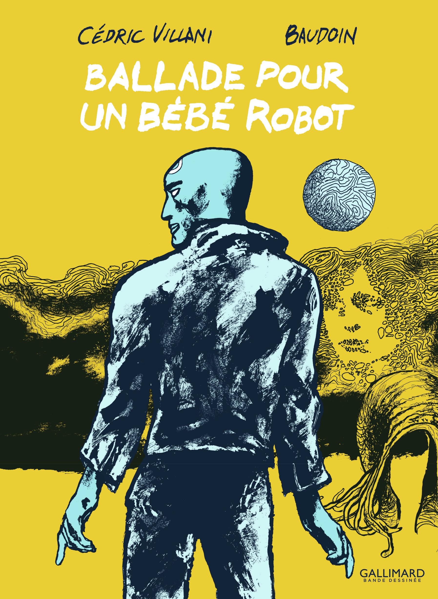 Ballade pour un bébé robot | Villani, Cédric