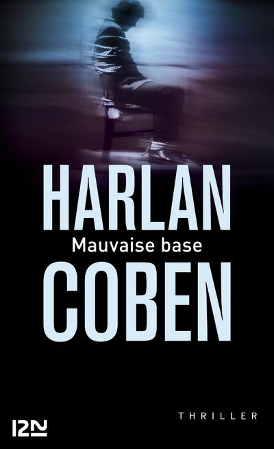 Mauvaise Base | COBEN, Harlan