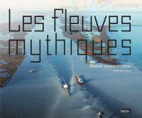 Les fleuves mythiques