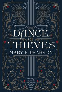 Dance of thieves | Pearson, Mary. Auteur