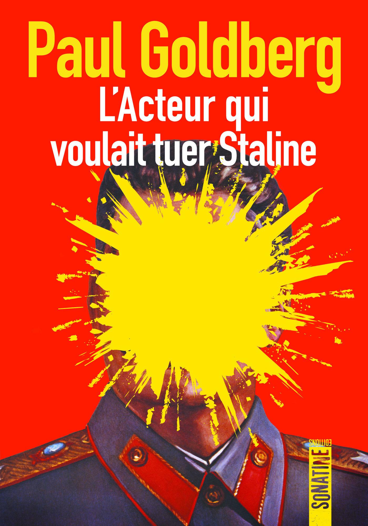 L'acteur qui voulait tuer Staline | GOLDBERG, Paul