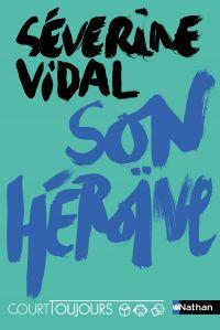 Court toujours - Son Héroïne - Roman ado avec audio inclus | Vidal, Séverine. Auteur