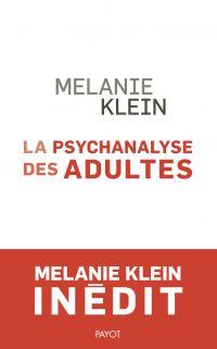 La Psychanalyse des adultes
