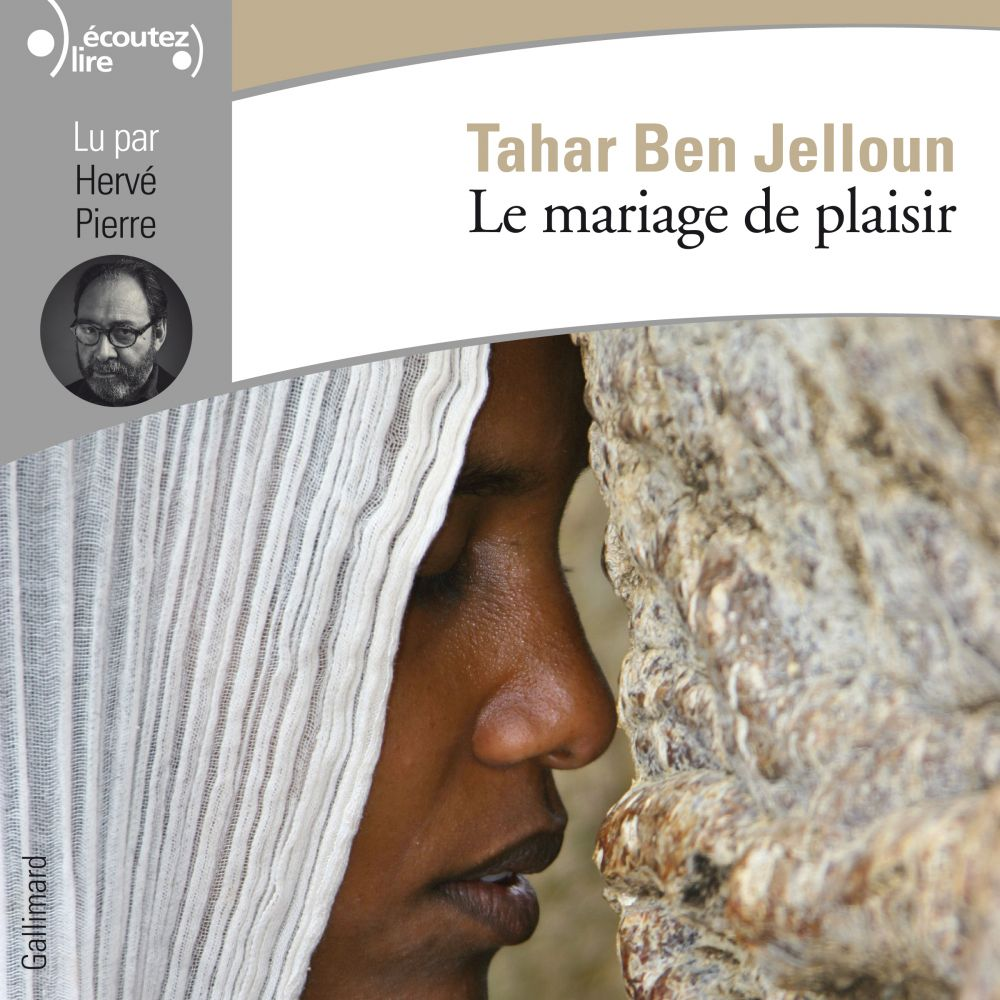Le mariage de plaisir | Ben Jelloun, Tahar. Auteur