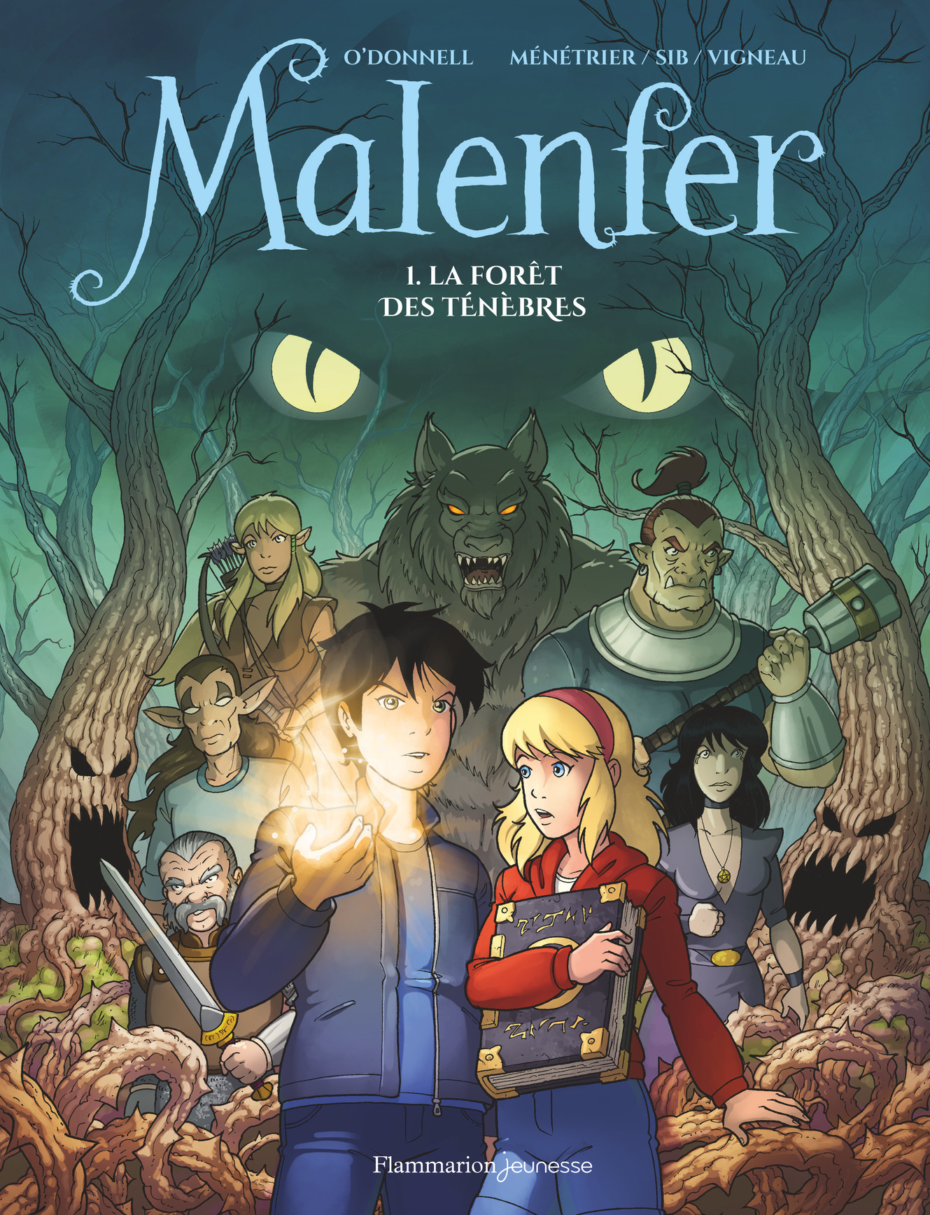 Malenfer (Tome 1) - La Forê...