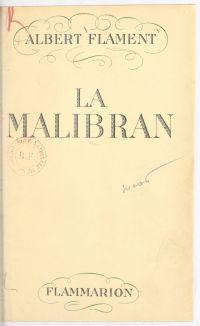 La Malibran, l'enchanteress...