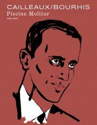 Piscine Molitor (Edition du centenaire) | Bourhis, Hervé. Auteur