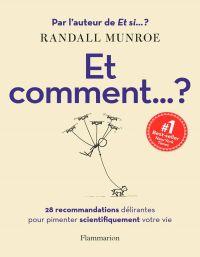 Image de couverture (Et comment... ? 28 recommandations délirantes pour pimenter scientifiquement votre vie)