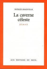 La Caverne céleste