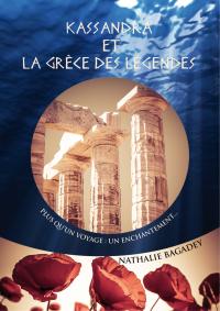 Kassandra et la Grèce des l...