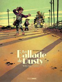 La ballade de Dusty - Tome ...