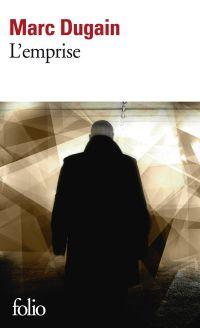 Trilogie de L'emprise (Tome 1) - L'emprise | Dugain, Marc. Auteur