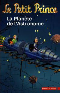 Le Petit Prince. Volume 6, La planète de l'astronome