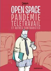 Open space, pandémie, télét...