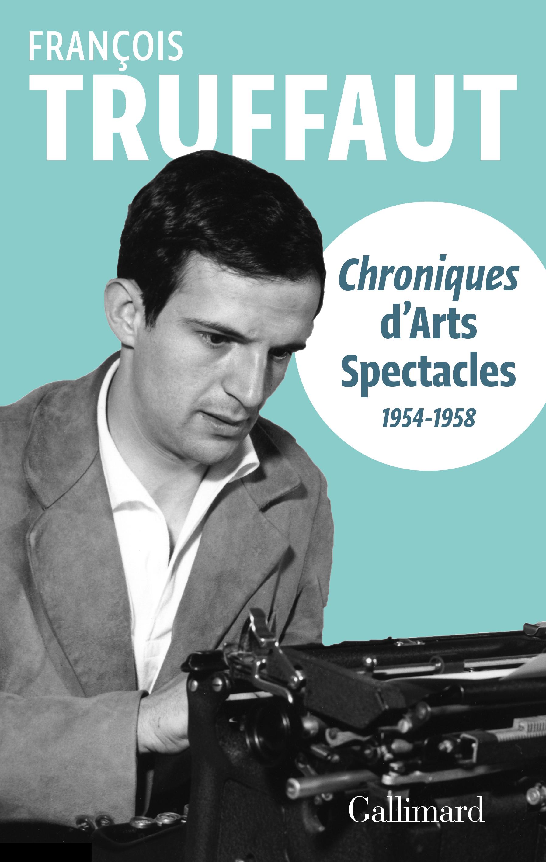 Chroniques d'Arts-Spectacle...