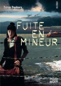 Fuite en mineur | Deshors, Sylvie. Auteur