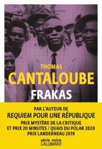Frakas | Cantaloube, Thomas (1971-....). Auteur
