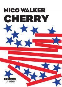Cherry | Walker, Nico (1985-....). Auteur