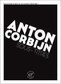Sous-titres | Corbijn, Anton (1955-....). Auteur