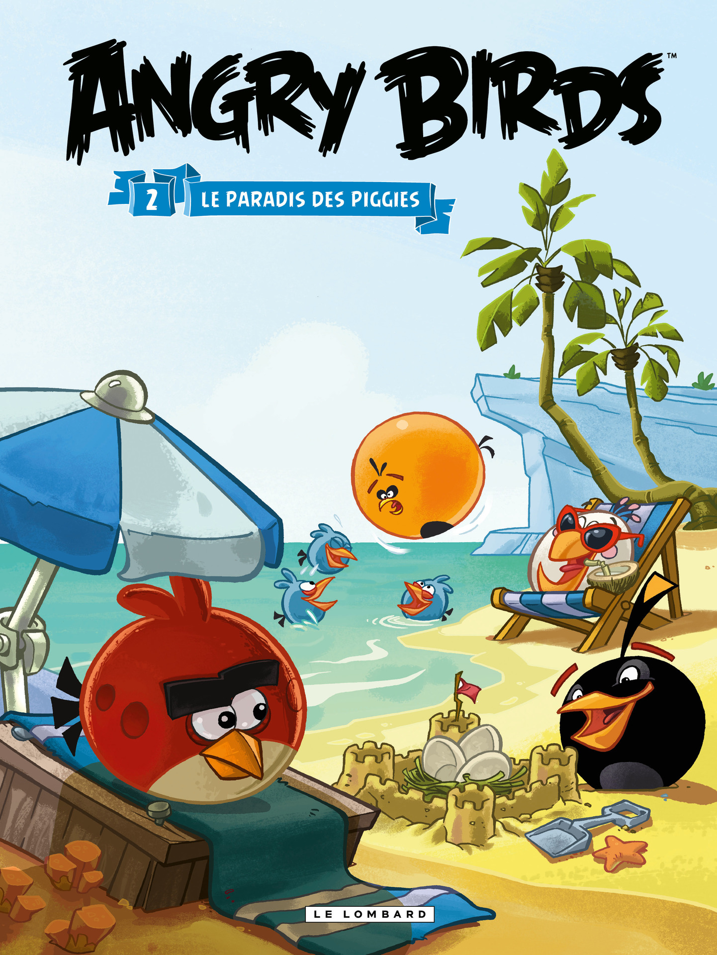 Angry Birds - Tome 2 - Le paradis des Piggies