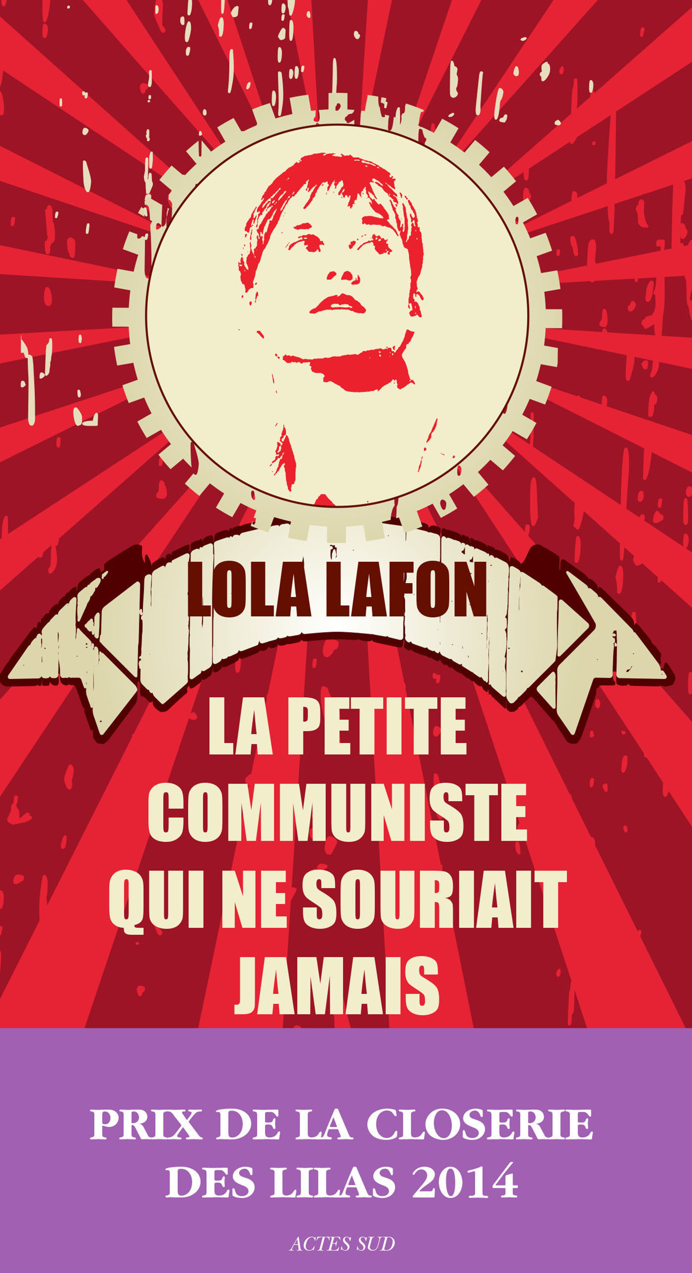 La Petite Communiste qui ne souriait jamais | Lafon, Lola